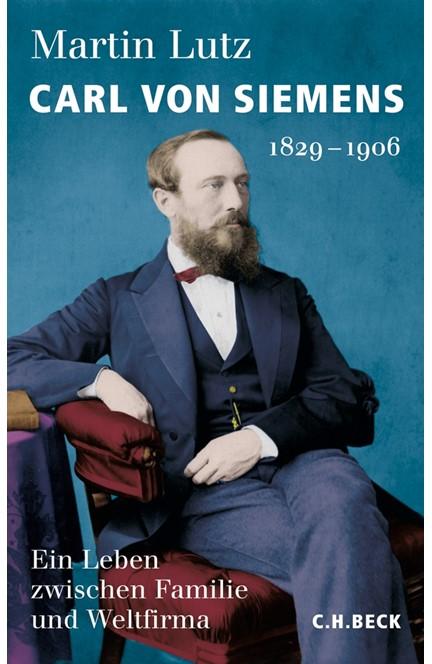 Cover: Martin Lutz, Carl von Siemens