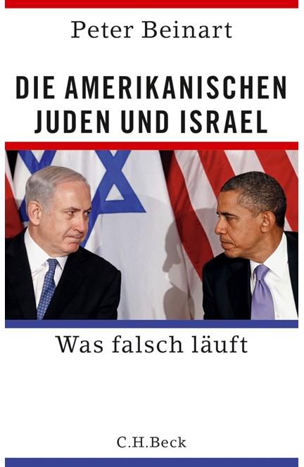Cover: Peter Beinart, Die amerikanischen Juden und Israel