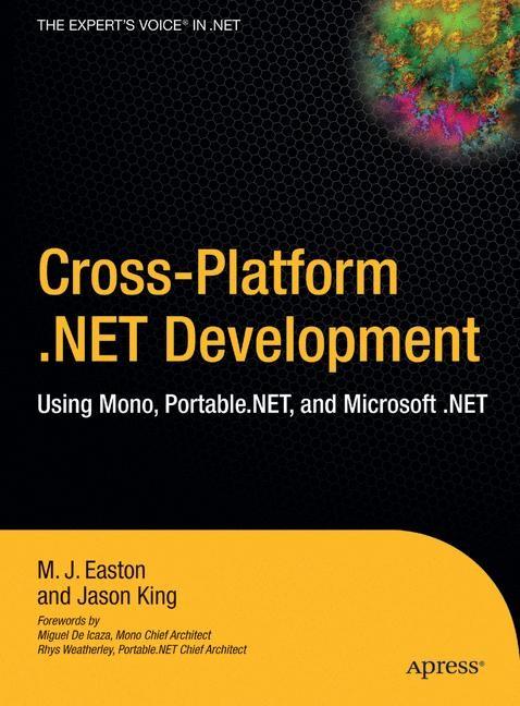 Abbildung von King / Easton   Cross-Platform .NET Development   1st ed.   2004