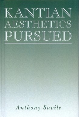 Abbildung von Savile | Kantian Aesthetics Pursued | 1993