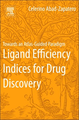 Abbildung von Abad-Zapatero | Ligand Efficiency Indices for Drug Discovery | 2013 | Towards an Atlas-Guided Paradi...