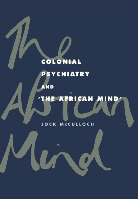 Abbildung von McCulloch | Colonial Psychiatry and the African Mind | 1995
