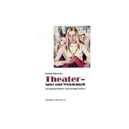 Abbildung von Kühn-Leitz | Theater - Spiel und Wirklichkeit | 1. Auflage | 2015 | 22 | beck-shop.de