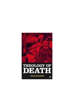 Abbildung von Davies | The Theology of Death | 2008
