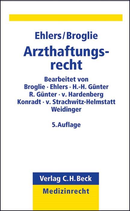 Arzthaftungsrecht | Ehlers / Broglie | 5. Auflage, 2013 | Buch (Cover)