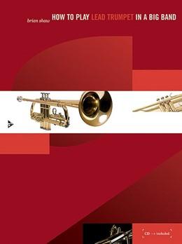 Abbildung von Shaw   How to play Lead Trumpet in a Big Band   1. Auflage     beck-shop.de
