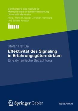 Abbildung von Hattula   Effektivität des Signaling in Erfahrungsgütermärkten   1. Auflage 2012   2012   Eine dynamische Betrachtung