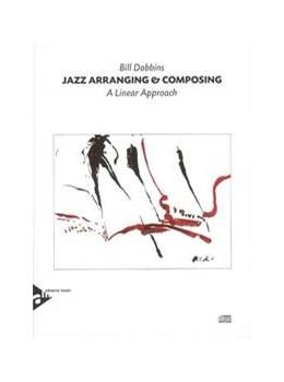 Abbildung von Dobbins   Jazz Arranging & Composing     A Linear Approach