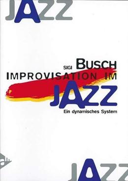Abbildung von Improvisation Im Jazz | 1. Auflage | | beck-shop.de
