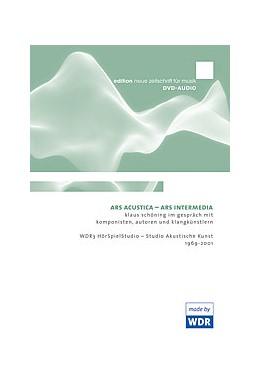 Abbildung von Schöning | Ars Acustica - Ars Intermedia | ca. 35 Stunden Audio-Material | 2011 | Klaus Schöning im Gespräch mit...