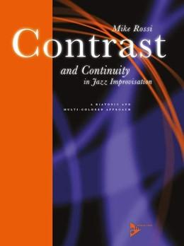 Abbildung von Rossi | Contrast and Continuity In Jazz Improvisation | 1. Auflage | | beck-shop.de