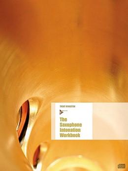 Abbildung von The Saxophone Intonation Workbook | | Saxophon.