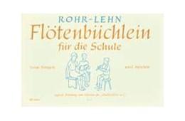 Abbildung von Rohr / Lehn | Flötenbüchlein | 1. Auflage | | beck-shop.de