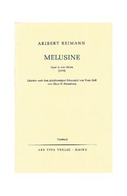 Abbildung von Melusine | 1976 | Oper in vier Akten. Textbuch/L...