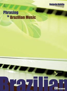 Abbildung von Adolfo | Phrasing in Brazilian Music | 2006 | Lehrbuch mit CD.
