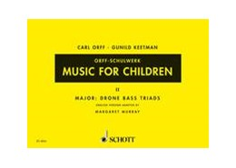 Abbildung von Orff / Keetman | Music for Children | | Major: Drone Bass-Triads. Vol....