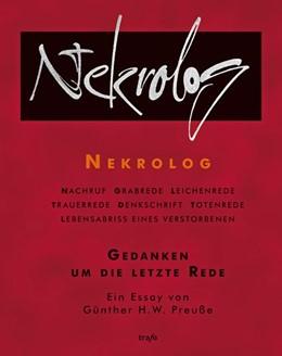 Abbildung von Preuße | Nekrolog. Gedanken um die letzte Rede | 2012 | Ein Essay von Günther H.W. Pre...