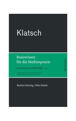 Abbildung von Hennig / Schulz | Klatsch | 1. Auflage | 2014 | 9 | beck-shop.de