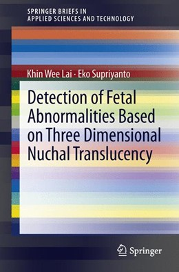 Abbildung von Lai / Supriyanto | Detection of Fetal Abnormalities Based on Three Dimensional Nuchal Translucency | 2012
