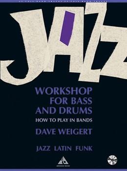 Abbildung von Weigert | Jazz Workshop for Bass and Drums | 1. Auflage | | beck-shop.de