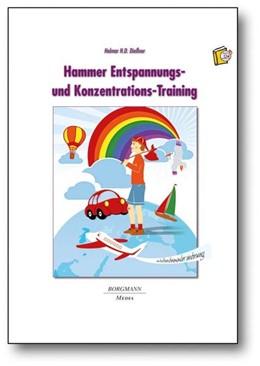 Abbildung von Dießner | Hammer Entspannungs- und Konzentrations-Training | 1. Auflage | 2013 | beck-shop.de