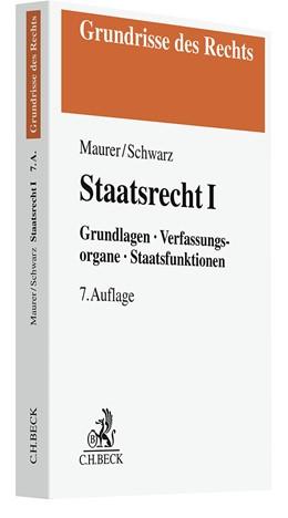 Abbildung von Maurer   Staatsrecht I   7. Auflage   2021   Grundlagen, Verfassungsorgane,...