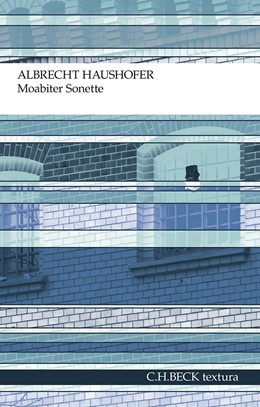 Abbildung von Haushofer, Albrecht   Moabiter Sonette   6. Auflage   2012