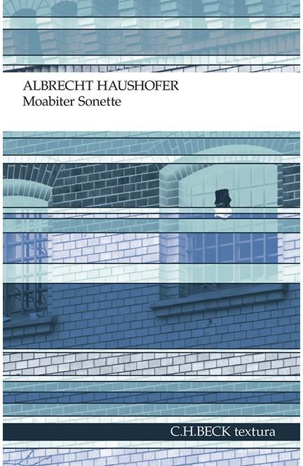 Cover: Albrecht Haushofer, Moabiter Sonette