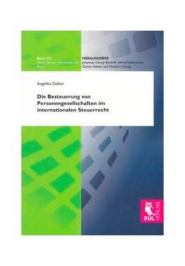 Abbildung von Dölker   Die Besteuerung von Personengesellschaften im internationalen Steuerrecht   1. Auflage 2012   2012   321