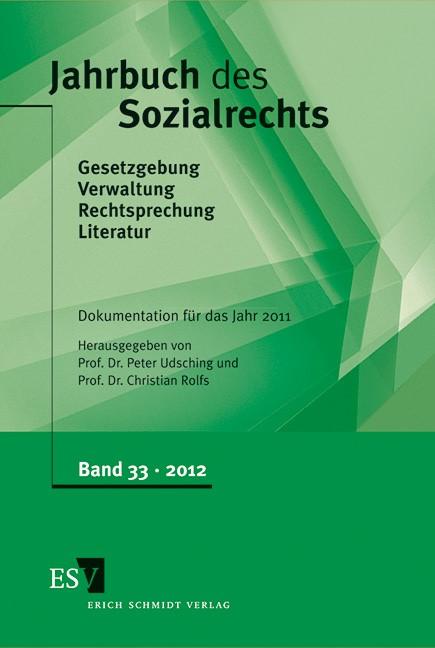 Jahrbuch des Sozialrechts • Band 33 | Udsching / Rolfs (Hrsg.), 2012 | Buch (Cover)