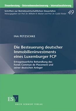 Abbildung von Petzschke | Die Besteuerung deutscher Immobilieninvestments eines Luxemburger FCP | 1. Auflage | 2012 | 49 | beck-shop.de