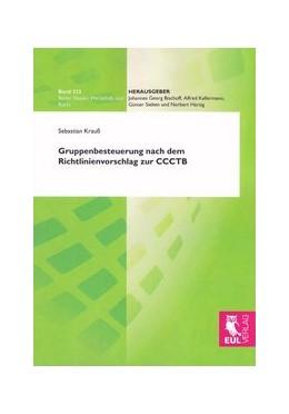 Abbildung von Krauß | Gruppenbesteuerung nach dem Richtlinienvorschlag zur CCCTB | 1. Auflage 2012 | 2012 | 322