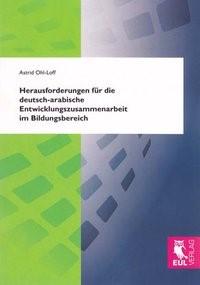 Herausforderungen für die deutsch-arabische Entwicklungszusammenarbeit im Bildungsbereich | Ohl-Loff, 2012 | Buch (Cover)