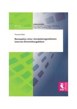 Abbildung von Böth | Konzeption einer simulationsgestützten internen Entwicklungsbilanz | 1. Auflage 2012 | 2012 | 172