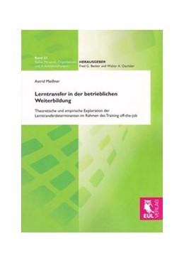 Abbildung von Meißner | Lerntransfer in der betrieblichen Weiterbildung | 1. Auflage 2012 | 2012 | Theoretische und empirische Ex... | 53