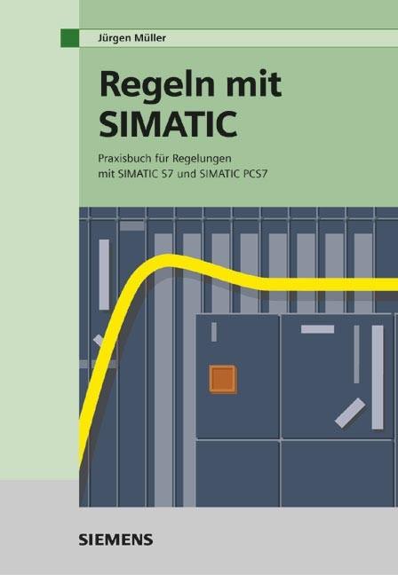 Regeln mit SIMATIC   Müller   3. überarb. u. erw. Aufl., 2004   Buch (Cover)