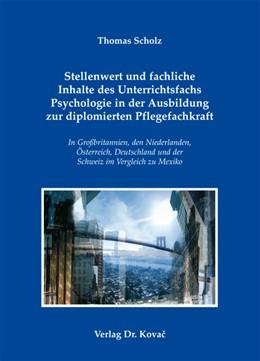 Abbildung von Scholz | Stellenwert und fachliche Inhalte des Unterrichtsfachs Psychologie in der Ausbildung zur diplomierten Pflegefachkraft | 2012 | In Großbritannien, den Niederl... | 6