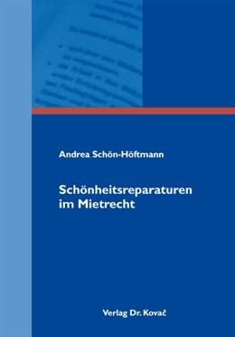 Abbildung von Schön-Höftmann   Schönheitsreparaturen im Mietrecht   1. Auflage 2013   2012   10