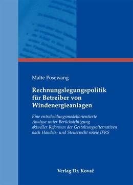 Abbildung von Posewang | Rechnungslegungspolitik für Betreiber von Windenergieanlagen | 1. Auflage 2013 | 2012 | Eine entscheidungsmodellorient... | 103