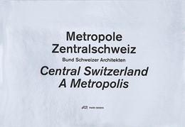 Abbildung von Metropole Zentralschweiz | 1. Auflage | 2012 | beck-shop.de