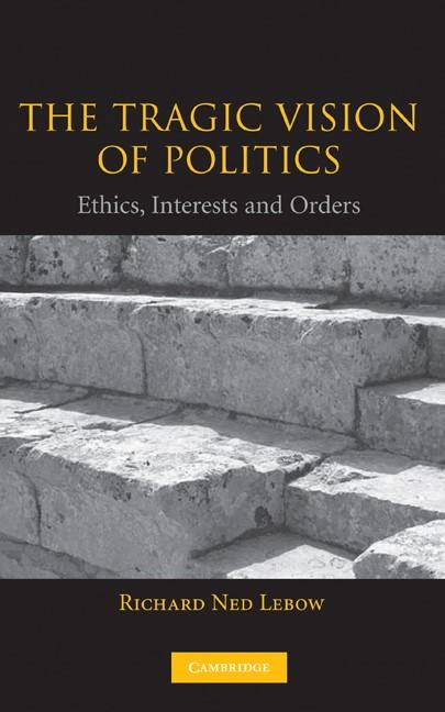 Abbildung von Lebow | The Tragic Vision of Politics | 2003