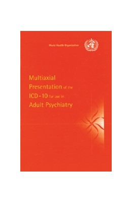 Abbildung von Multiaxial Presentation of the ICD-10 for Use in Adult Psychiatry   1997