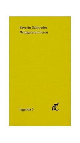 Abbildung von Schroeder | Wittgenstein lesen | 2009 | Ein Kommentar zu ausgewählten ... | 5