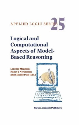 Abbildung von Magnani / Nersessian / Pizzi | Logical and Computational Aspects of Model-Based Reasoning | 2002 | 25