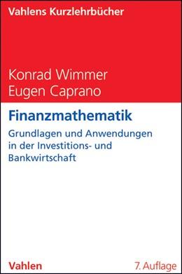 Abbildung von Wimmer / Caprano | Finanzmathematik | 7. Auflage | 2013 | beck-shop.de