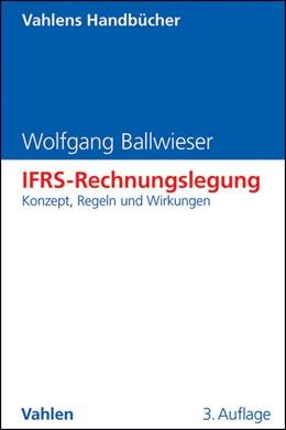 Abbildung von Ballwieser | IFRS-Rechnungslegung | 3. Auflage | 2013 | beck-shop.de