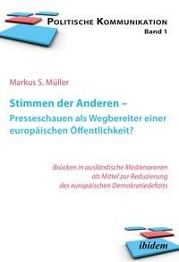 Stimmen der Anderen - Presseschauen als Wegbereiter einer europäischen Öffentlichkeit? | Müller, 2012 | Buch (Cover)