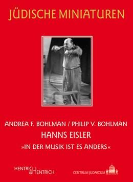"""Abbildung von Bohlman   Hanns Eisler   2012   """"In der Musik ist es anders""""   126"""