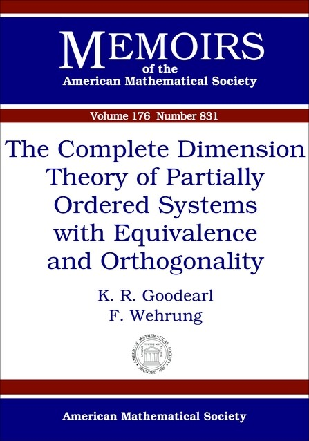Abbildung von / Wehrung | The Complete Dimension Theory of Partially Ordered Systems with Equivalence and Orthogonality | 2005