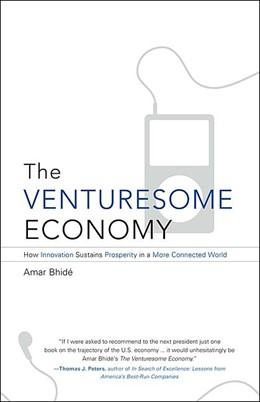 Abbildung von Bhide | The Venturesome Economy | 2008 | How Innovation Sustains Prospe...